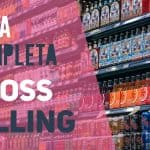 Cross Selling - Guida Completa 2019